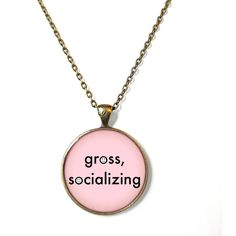 Pastel Pink gross, socializing Pastel Goth Necklace - Funny Rude Mean... ($15) ❤ liked on Polyvore featuring jewelry, necklaces, accessories, pendant chain necklace, gothic jewelry, pink pendant necklace, chain necklaces and pink necklace