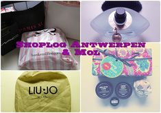 Vero does this : Julie | Shoplog Antwerpen #7 & Mol (Lio-Jo, Lush, ...
