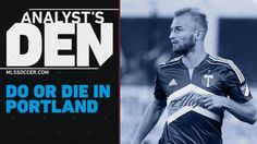 #MLS  The Timbers need a big game from Vytas | Analyst's Den