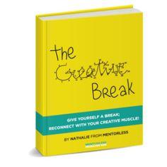 Free Ebook - The Creative Break - Mentorless.com-01