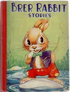 Brer Rabbit Stories- illustrator unknown