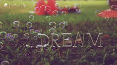 bubble, dream, green, photography, text