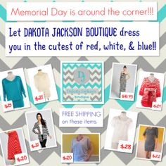 Memorial Day- red, white, & blue items FREE SHIPPING today @ DAKOTA JACKSON BOUTIQUE's Facebook page. :)