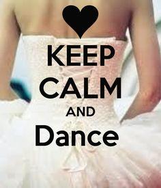 dance keep calms - Google Search