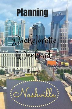 The How-to Guide to Planning an unforgettable Bachelorette Weekend in Nashville | Camels and Chocolate