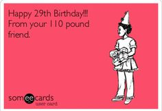 Funny happy birthday quotes for him hilarious truths ideas for 2019 Friend Birthday Meme, Birthday Wishes Funny, Happy Birthday Quotes, Happy Birthday Greetings, Birthday Messages, Birthday Funnies, Happy Birthday Funny Humorous, Birthday Cards, Cake Birthday