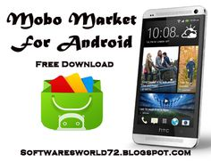 MoboMarket For Android ~ Softwares World For Computers,Android & Other Devices