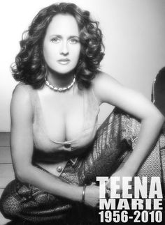 The beautiful Teena Marie - Rest in Style | 1956 - 2010
