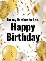 Afbeeldingsresultaat voor happy birthday brother in law