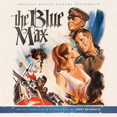 THE BLUE MAX: Music by Jerry Goldsmith. Restored and remastered 2-CD SET. Limited Edition of 2000 Units.