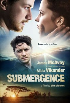 A teaser poster for Submergence, the upcoming romantic drama thriller movie directed by Wim Wenders and starring Alicia Vikander and James McAvoy: Cinema Movies, Hd Movies, Movies Online, Movie Tv, 2018 Movies, James Mcavoy, Cinema Online, Movies And Series, Kino Film