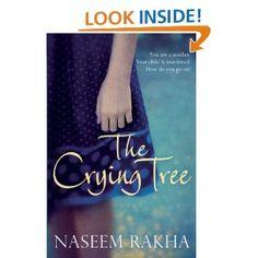 'The Crying Tree' by Naseem Rakha