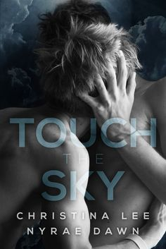 #CoverReveal: Touch the Sky - Christina Lee, Nyrae Dawn, NA