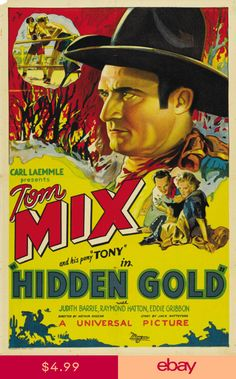 Hidden Gold (1932) Tom Mix Cult Western movie poster print Movie Poster Font, Movie Posters, Old Western Movies, Western Film, Advertising History, Black Light Posters, Movie Themes, Cowboy Art, Old Tv Shows