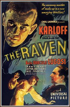 """The Raven"" (1935) / Director: Lew Landers / Writers: Edgar Allan Poe (poem), David Boehm (screenplay) / Stars: Boris Karloff, Bela Lugosi, Lester Matthews #poster"
