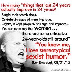 Rush Limbaugh, Ladies and Gents. Acting like... Rush Limbaugh.