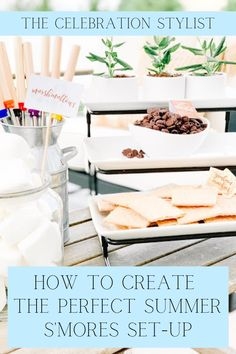 S'mores are the perfect summer treat for kids and adults. Find out how to create the perfect s'mores set-up that is both kid and adult friendly. Summer Party Themes, Summer Parties, Party Ideas, Kids Picnic Table, A Table, Party Stations, Bbq Party, Inspiration For Kids, Easter Party