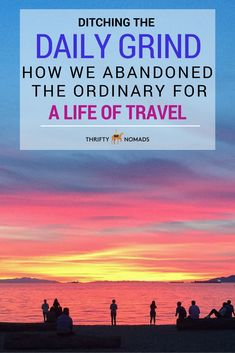 A raw, inspiring read of how your average couple ditched it all to travel the world full-time.