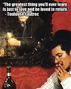 Moulin Rouge! (2001) | 22 Of The Most Powerful Quotes Of OurTime