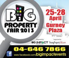 25-28 April 2013  Big Property Fair  Gurney Plaza