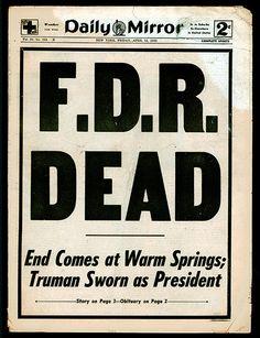 "Daily Mirror cover - 15.April 1945: ""F.D.R. DEAD"""