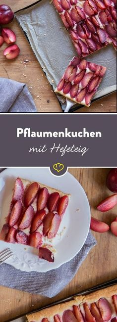 Immer wieder sonntags: Omas Pflaumenkuchen mit Hefeteig Best of Omis: Fresh plums on a fluffy yeast dough is not only very popular on Sundays. Plum Recipes, Sweet Recipes, Cake Recipes, Dessert Recipes, Plum Pie, German Baking, Chef's Choice, Best Banana Bread, Healthy Cake