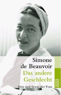 Das andere Geschlecht: Sitte und Sexus der Frau: Amazon.de: Simone de Beauvoir, Uli Aumüller, Grete Osterwald: Bücher