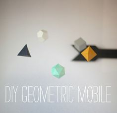 DIY Geometric mobile by Vanilla and lace, via Flickr