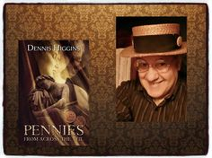 """Please follow Dennis Higgins, author of """"Pennies From Across the Veil""""  on Instagram"""