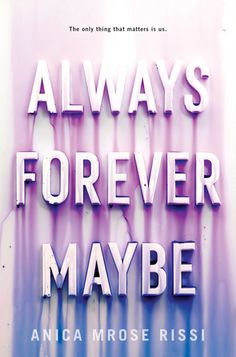 Buy Always Forever Maybe by Anica Mrose Rissi at Mighty Ape NZ. A powerful YA debut, told with astonishing insight and wit, about the depths and boundaries of true friendship and obsessive teenage love-perfect for . Book Cover Design, Book Design, Teenage Love, Free Books Online, Ya Books, Library Books, Chapter Books, Always And Forever, Inevitable