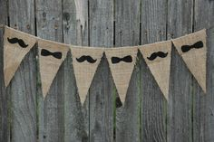 I love the idea of doing banners like this, but would want a different design      Burlap Banner- Mustache. $21.00, via Etsy.