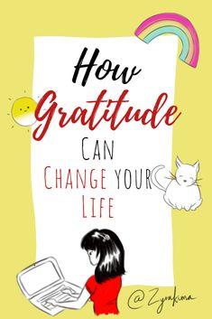 How Gratitude Can Change Your Life #gratitude #grateful #thankful