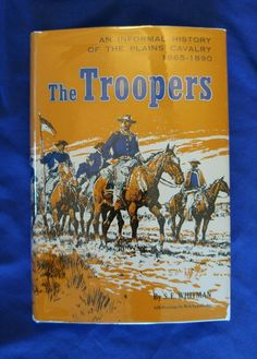 The Troopers History of Cavalry 1865-1890 S.E. Whitman Vintage 1962 HCDJ in Books, Antiquarian & Collectible   eBay