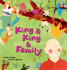 King & King & Family written and illustrated by Linda de Haan & Stern Nijland Summary: The sequel to King & King , this story pra. Adoption Baby Shower, Adoption Day, Parenting Books, Rodin, Book Themes, Stories For Kids, Family Kids, Childrens Books, Kid Books