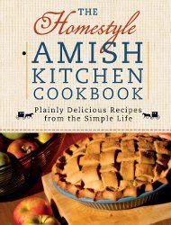 The Homestyle Amish Cookbook Review | RecipeLion.com