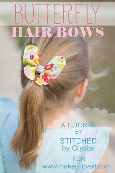 A tutorial to sew a butterfly hair bow, a perfect hair accessory for spring! This project is an easy sew and can be made with fabric scraps!