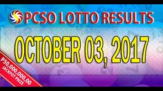 PCSO Lotto Results October 03, 2017 (6/58, 6/49, 6/42, 6D, SWERTRES & EZ...