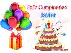 Feliz cumpleaños Javier - Imágenes Tarjetas Postales con Nombres | Feliz Cumpleaños Happy Birthday Images, Happy Birthday Wishes, Hilario, Birthday Candles, Congratulations, Birthdays, Instagram, Holiday, Ale Rivera