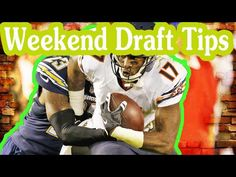Fantasy Football Podcast: Weekend Draft Tips - 2016/09/02