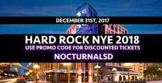 """Hard Rock NYE 2018 San Diego discount promo code tickets hotel    Looking for the best San Diego Nye 2018 events and things to do ? Check out the Hard Rock NYE 2018 San Diego Tickets Discount Promo Code Event we have coming up for you . This December 31st 2017 swing on down to the San Diego Hard Rock hotel located in the Gaslamp District. Purchases your Pre-Sale Tickets for general admission, vip, and early bird on sale now.    USE PROMO CODE """"NOCTURNALSD""""  At TBD ( wherever tickets are…"""
