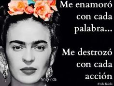 Enamorada y destrosada.Frida sure as hell knew what's up. Words Quotes, Wise Words, Me Quotes, Qoutes, Motivational Quotes, Inspirational Quotes, Sayings, Frida Quotes, Frida And Diego