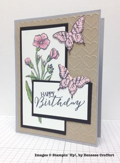 Deneese Croffort, card swap, Stampin' Up! Hand Made Greeting Cards, Making Greeting Cards, Birthday Greeting Cards, Greeting Cards Handmade, Birthday Greetings, Happy Birthday, Butterfly Cards, Flower Cards, Bird Cards