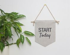 Wall flag Start today embroidered motivational quote wall by Emodi