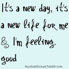 feeling, good, life, marker, new day