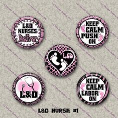 Hey, I found this really awesome Etsy listing at https://www.etsy.com/listing/211955648/set-of-5-buttons-labor-delivery-nurse