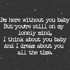 These lyrics go with my thoughts and feelings for the one and only woman i love and cant be without. I love you and want a bright future together. I love you xxx Great Song Lyrics, Lyrics To Live By, Song Lyric Quotes, Music Lyrics, Music Quotes, Music Love, Love Songs, My Favorite Music, Favorite Quotes