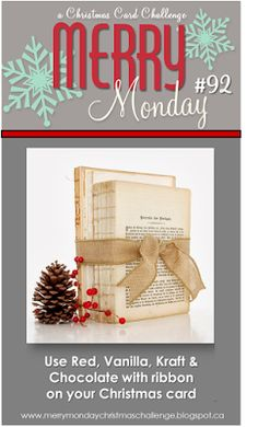 Merry Monday Christmas Challenge: Merry Monday #92 {Colours with Ribbon and Two New Designers!}