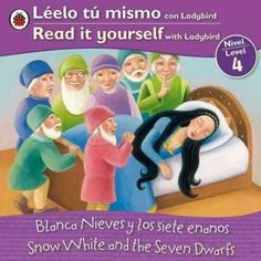 Blanca Nieves y los siete enanos / Snow and the Seven Dwarfs