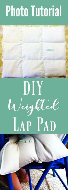 DIY Weighted Lap Pad Sewing Tutorial | Help kids focus | ADHD | Sensory Processing | Autism | sensory tools diy | homework help | focus tools | photo tutorial