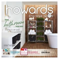 Like to have a nice calm bathroom nicely organised with plenty of useful storage? Have a look at Howards latest catalogue!